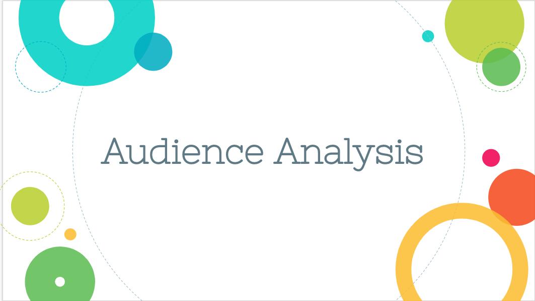 Audience Analysis Slide