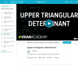 Linear Algebra: Upper Triangular Determinant
