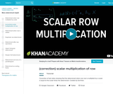 Linear Algebra: (Correction) Scalar Multiplication of Row