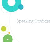 Public Speaking Course Content, Speaking Confidently, Speaking Confidently Resources