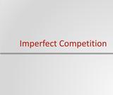 Principles of Microeconomics Course Content, Imperfect Competition, Imperfect Competition Resources