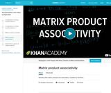 Matrix product associativity